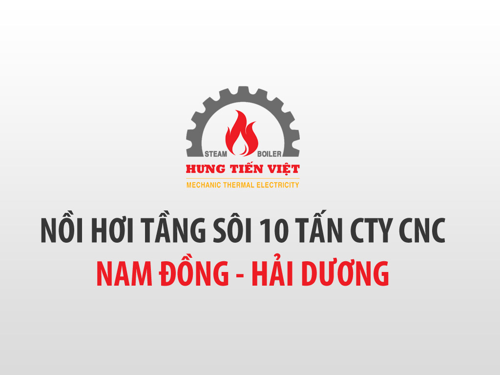 [2020] Thiết kế chế tạo và lắp đặt nồi hơi 10 tấn tại CÔNG TY CỔ PHẦN DINH DƯỠNGQUỐC TẾ CNC, Hải Dương ☎ 0903.226.212 #noihoitangsoi #lohoitangsoi #noihoi #lohoi