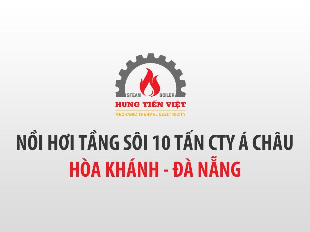 [2021] Thiết kế chế tạo và lắp đặt nồi hơi 10 tấn tại Nhà máy GIẤY TÂN LONG - CÔNG TY TNHH KIẾN TRÚC VÀ THƯƠNG MẠI Á CHÂU, Đà Nẵng. ☎ 0903.226.212 #noihoitangsoi #lohoitangsoi #noihoi #lohoi